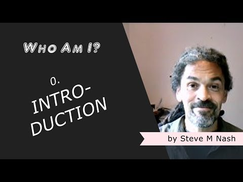 """Who Am I?"" - An Introduction"