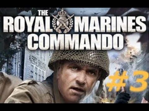 The Royal Marine Commando - Mission 3 : Operation Magistrate