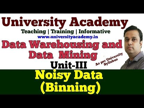 DWM17: Data Cleaning In Mining ,Noisy Data, Binning, Clustering, Regression, Human Inspection