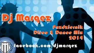 Październik Disco & Dance Mix 2014 by Dj MarQez + Download