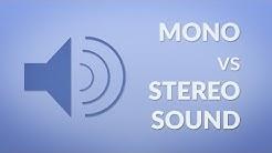 Mono vs Stereo Sound
