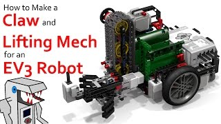 Make a Claw and Lift Mechanism for your EV3 Robot