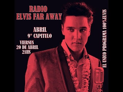RADIO ELVIS FAR AWAY 9° PROGRAMA (2018)
