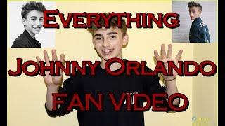 Everything   Johnny Orlando [FAN VIDEO]