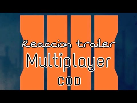 Call of duty black ops IIII // reacción multiplayer trailer