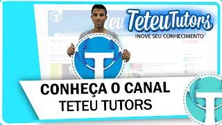 Video Conheça o canal Teteu Tutors download MP3, 3GP, MP4, WEBM, AVI, FLV Mei 2018