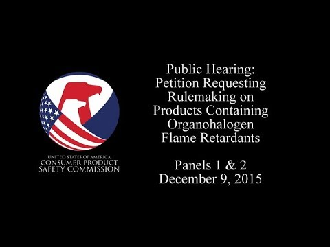 Petition Requesting Rulemaking on Products Containing Organohalogen Flame Retardants: Panels 1 & 2