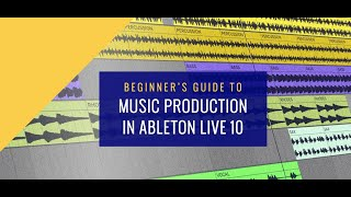 Beginner's Guide to Music Production in Ableton Live - Course Trailer