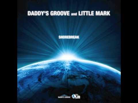 Daddy's Groove and Little Mark - Shorebreak - Magic Island Original Mix.m4v