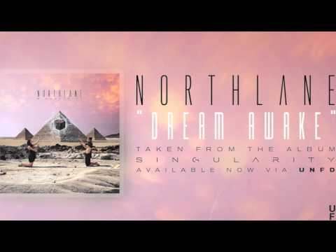 Northlane - Dream Awake