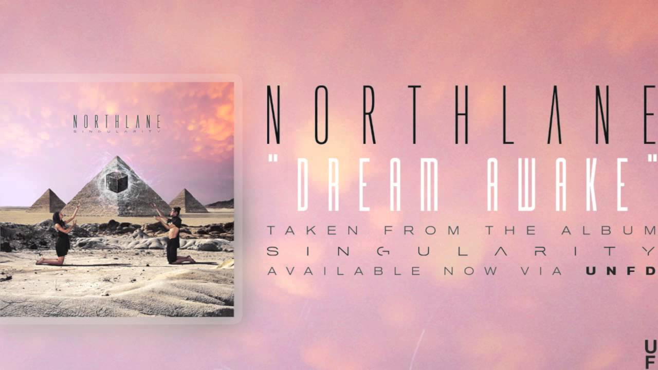 northlane-dream-awake-unfd