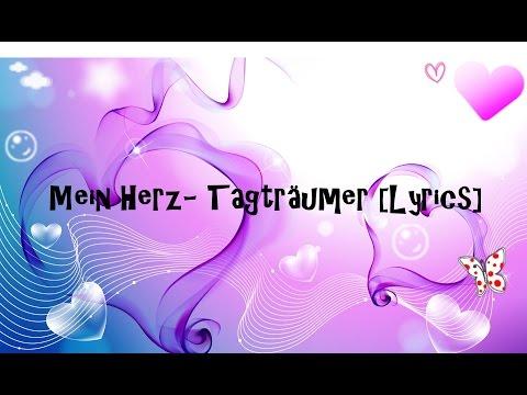 Mein Herz - Tagträumer [Lyrics]