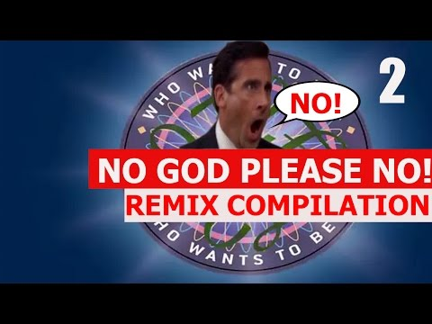 NO GOD PLEASE NO!! - REMIX COMPILATION 2