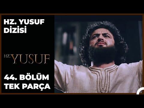 Hz. Yusuf Dizisi 44.Bölüm