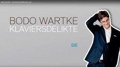 Bodo Wartke – Sie [manyways empfiehlt]