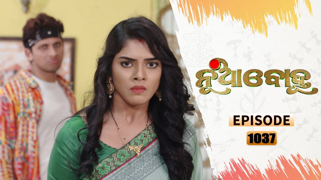 Nua Bohu | Full Ep 1037 | 6th Feb 2021 | Odia Serial – TarangTV