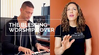 The Blessing | Elevation, Kari Jobe, & Cody Carnes | Performed by Natalia Chase & Colin Boyd