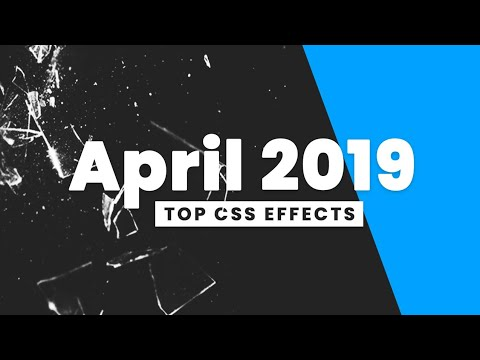 top-css-effects- -april-2019