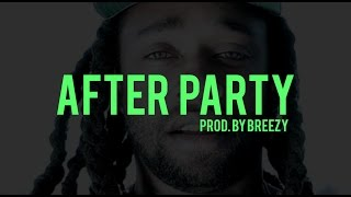 Ty Dolla Sign | Kid Ink Type Beat - After Party (Prod By Breezy)