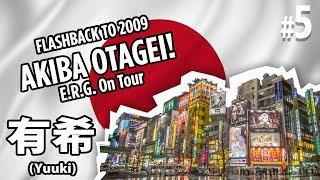 Akiba Idol Yuuki 有希 in Akihabara with WOTAGEI! - ERG on Tour Flashback