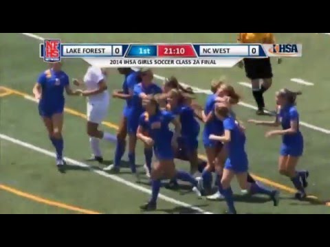2014 IHSA Girls Soccer Class 2A Championship Game: Lake Forest (H.S.) vs. Normal (Community West)