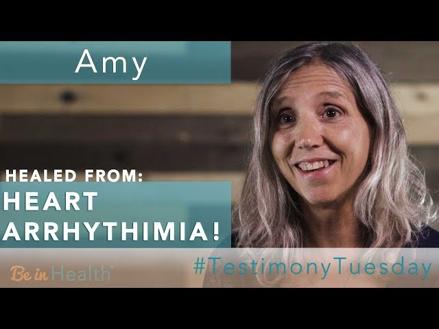 Heart Arrhythmia Healed! Fear Overcome! - Amy's Testimony - #testimonytuesday