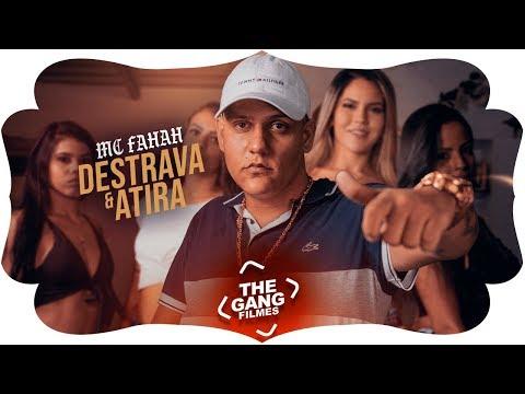 MC Fahah - Destrava E Atira (Clipe Oficial) DJ Marcus Vinicius E Vitin Do MT