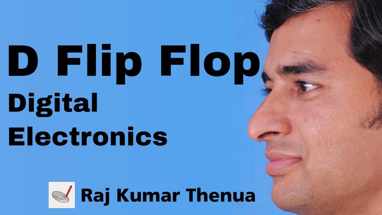 D Flip Flop Digital Electronics By Raj Kumar Thenua Hindi Urdu Types Of Flipflop Circuits Explained Rs Jk T