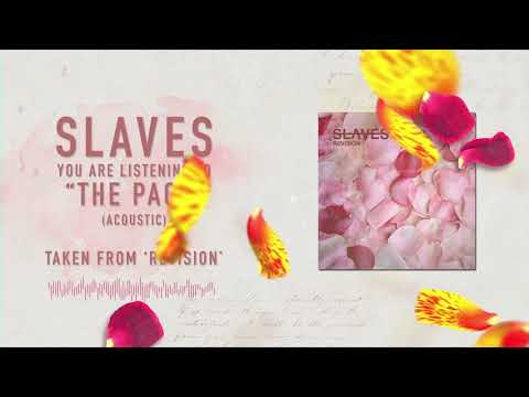 Slaves - The Pact (Acoustic) Mp3