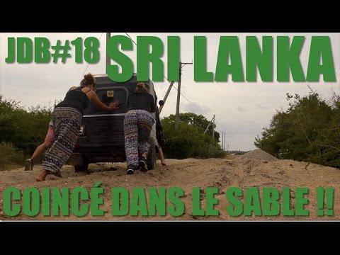 SRI LANKA - COINCÉ DANS LE SABLE !- JDB#18