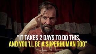 Wim Hof | It Takes Only 2 Days!