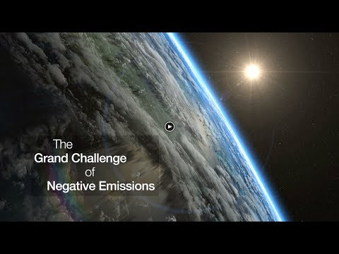 The Grand Challenge of Negative Emissions
