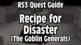 RS3: Recipe for Disaster (The Goblin Generals) Quest Guide - RuneScape