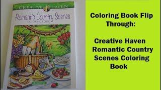 Coloring Book Flip Through:  Creative Haven Romantic Country Scenes Coloring Book