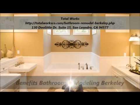 Total Works : Bathroom Remodel Berkeley, CA