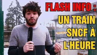 FLASH INFO : UN TRAIN SNCF À L