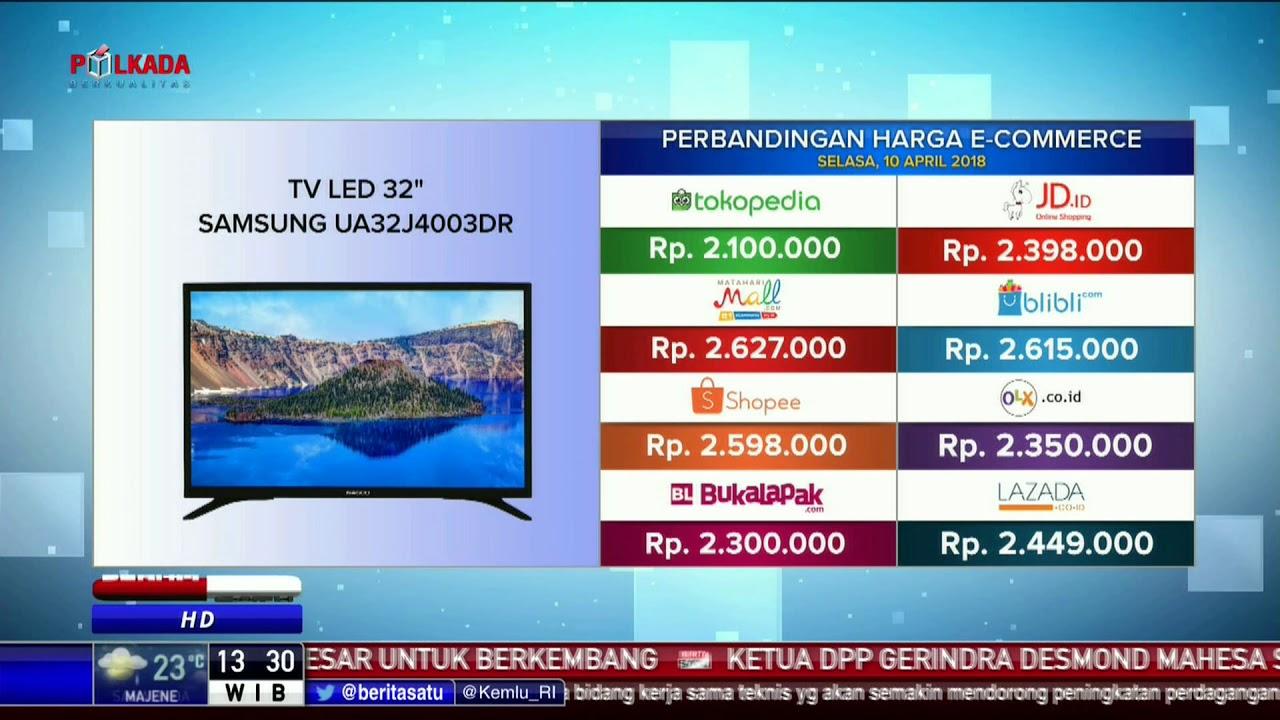 Perbandingan Harga E Commerce Tv Led 32 Inch Samsung Ua32j4003dr
