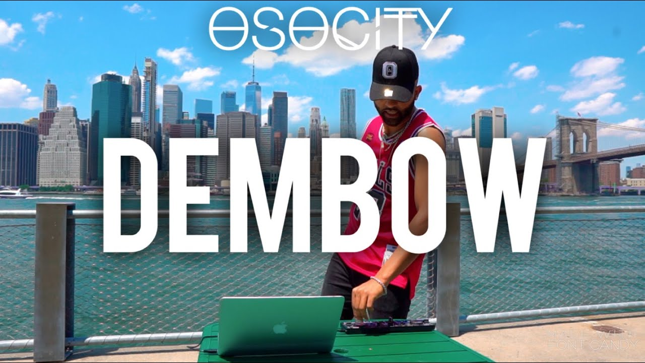 Download Dembow 2021   The Best of Dembow 2021 by OSOCITY