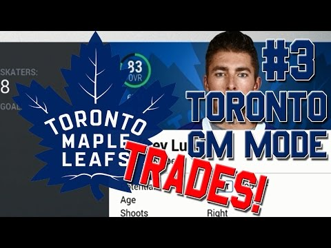 "NHL 17 ""Franchise Mode"" #3 l Trade Deadline l Toronto Maple Leafs"