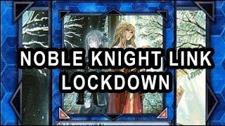 NOBLE KNIGHT LINK BAMBOO LOCKDOWN Opponent CANT play!