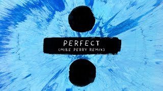Ed Sheeran - Perfect (Mike Perry Remix) - Teaser