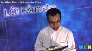 Lời Hằng Sống - Quí trọng Lời Chúa - ngày 23.06.2015