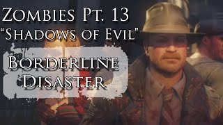 "Zombies Pt. XIII ""Shadows of Evil"" Music Video - Borderline Disaster  - Black Ops III Zombie Song"