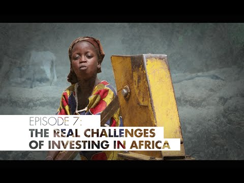 The Real Challenges of Investing in Africa