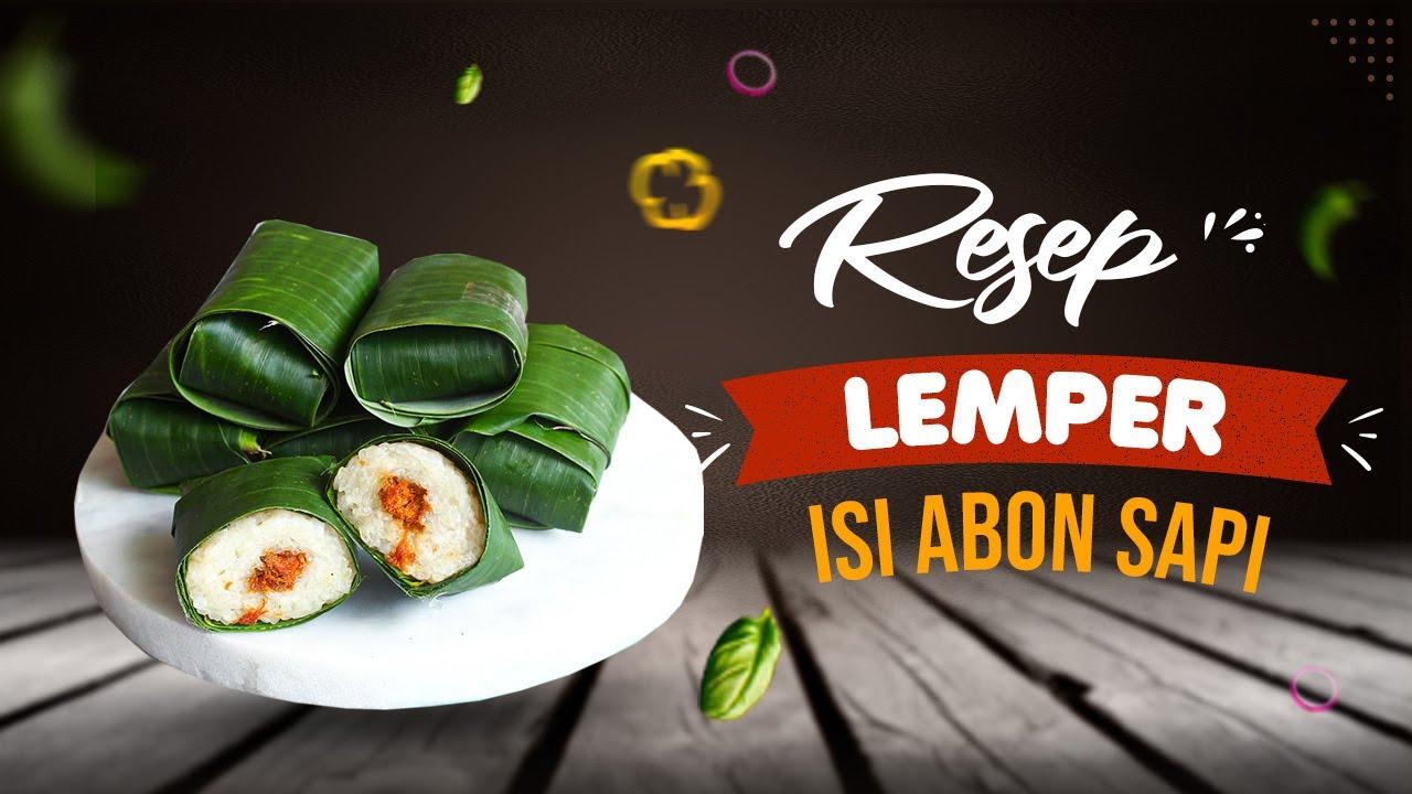 Resep Enak Lemper Abon Sapi Cakes 37 Youtube