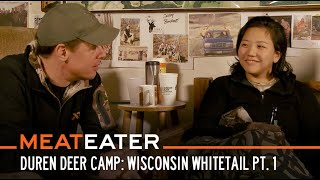 Duren Deer Camp: Wisconsin Whitetail With Helen and Brittany Part 1 | S6E07 | MeatEater