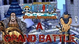 A Grand Battle - One Piece: Grand Adventure Highlight/Combo Video