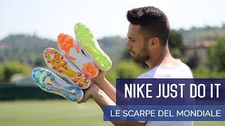 Just Do It | Le scarpe Nike del mondiale