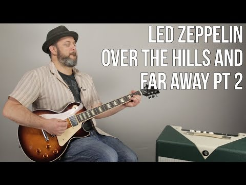 "Led Zeppelin ""Over The Hills and Far Away"" pt 2 Guitar Lesson"