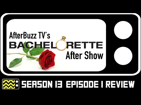 The Bachelorette Season 13 Episode 1 Review & After Show | AfterBuzz TV